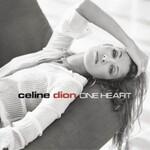 Celine Dion, One Heart