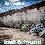 DJ Vadim, Lost & Found, Vol. 1