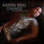 Aaron Bing, Change (feat. Breana Martin)