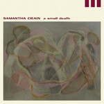 Samantha Crain, A Small Death