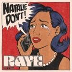 Raye, Natalie Don't