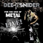 Dee Snider, For the Love of Metal: Live!