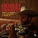 Charley Crockett, Welcome To Hard Times