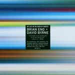 Brian Eno & David Byrne, My Life in the Bush of Ghosts
