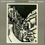 Claus Ogerman & Michael Brecker, Cityscape