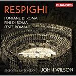 John Wilson, Respighi: Roman Trilogy