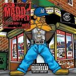 The Madd Rapper, Tell Em Why U Madd