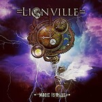 Lionville, Magic Is Alive