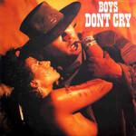 Boys Don't Cry, Boys Don't Cry