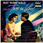 Nat King Cole, Sings For Two In Love mp3