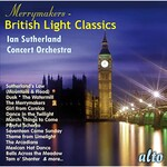Iain Sutherland Concert Orchestra, The Merrymakers - British Light Classics