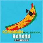 Conkarah, Banana (feat. Shaggy) [Remix EP]