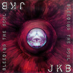 Jeff Kollman Band, Bleeding The Soul