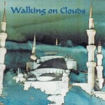 In the Labyrinth, Walking on Clouds
