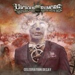 Vicious Rumors, Celebration Decay