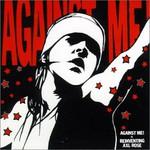Against Me!, Reinventing Axl Rose