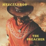 Mezcaleros, The Preacher