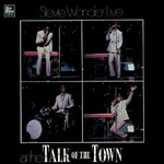 Stevie Wonder, Live At Talk Of The Town