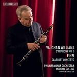 Michael Collins, Philharmonia Orchestra, Vaughan Williams: Symphony No. 5 in D Major - Finzi: Clarinet Concerto, Op. 31