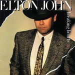 Elton John, Breaking Hearts mp3