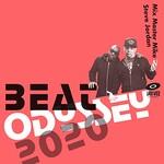 Mix Master Mike & Steve Jordan, Beat Odyssey 2020