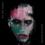 Marilyn Manson, We Are Chaos (Single)