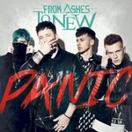 From Ashes to New, Panic