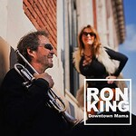 Ron King, Downtown Mama