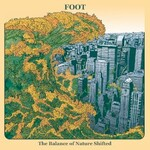 Foot, The Balance of Nature Shifted