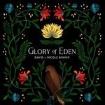David & Nicole Binion, Glory of Eden