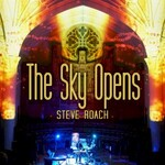 Steve Roach, The Sky Opens