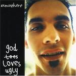 Atmosphere, God Loves Ugly