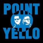 Yello, Point