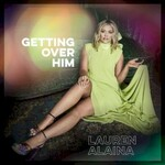 Lauren Alaina, Getting Over Him EP
