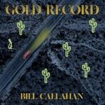 Bill Callahan, Gold Record