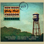 New Moon Jelly Roll Freedom Rockers, New Moon Jelly Roll Freedom Rockers - Volume 1