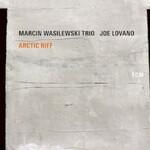 Marcin Wasilewski Trio, Joe Lovano, Arctic Riff