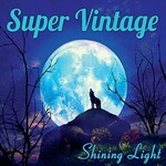 Super Vintage, Shining Light
