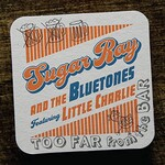 Sugar Ray and the Bluetones, Too Far From The Bar