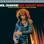 Neil Diamond, Hot August Night (40th anniversary deluxe edition)