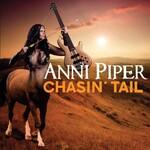 Anni Piper, Chasin' Tail