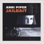 Anni Piper, Jailbait