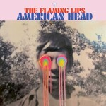 The Flaming Lips, American Head