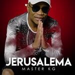Master KG, Jerusalema