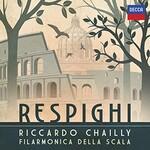 Riccardo Chailly, Respighi