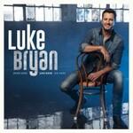 Luke Bryan, Born Here Live Here Die Here