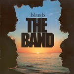 The Band, Islands