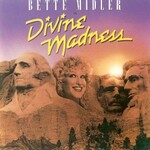 Bette Midler, Divine Madness