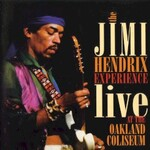 The Jimi Hendrix Experience, Live At The Oakland Coliseum
