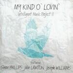 Intelligent Music Project, My Kind O' Lovin' mp3